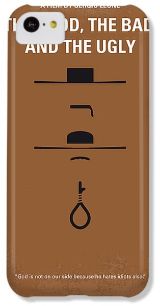 The iPhone 5c Case - No090 My The Good The Bad The Ugly Minimal Movie Poster by Chungkong Art