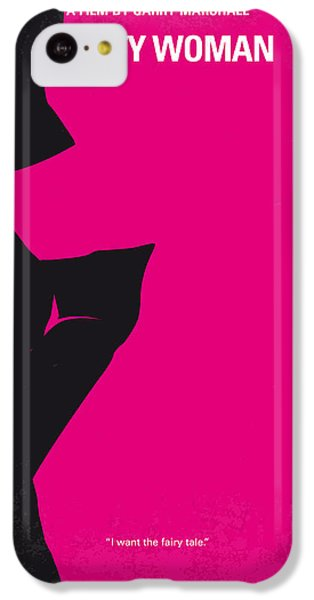 No307 My Pretty Woman Minimal Movie Poster IPhone 5c Case by Chungkong Art