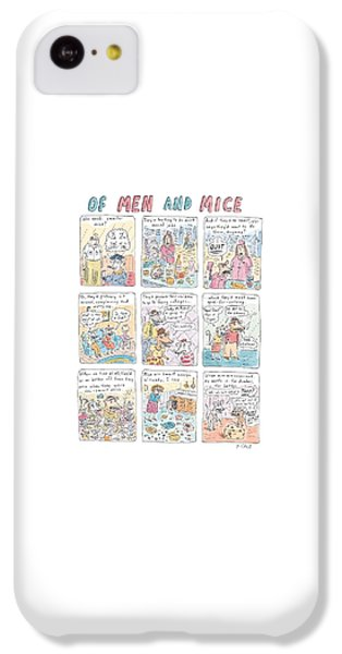 Of Men And Mice IPhone 5c Case by Roz Chast
