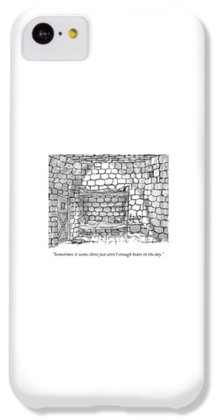 Dungeon iPhone 5c Case - Sometimes It Seems There Just Aren't Enough Hours by Michael Crawford