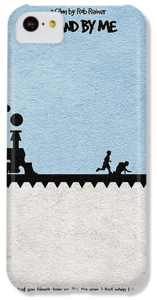Stand By Me IPhone 5c Case by Ayse Deniz