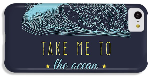 T Shirts iPhone 5c Case - Take Me To The Ocean Vector Hand by Vlada Young