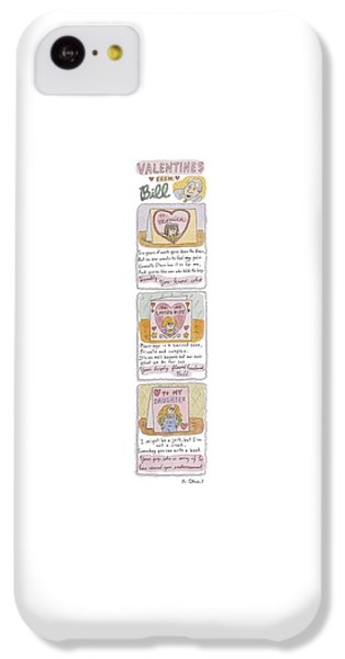 Valentines From Bill To Monica IPhone 5c Case by Roz Chast