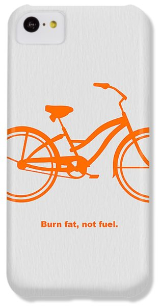 Bicycle iPhone 5c Case - Burn Fat Not Fuel by Naxart Studio