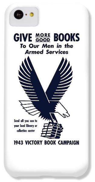 Eagle iPhone 5c Case - 1943 Victory Book Campaign by War Is Hell Store