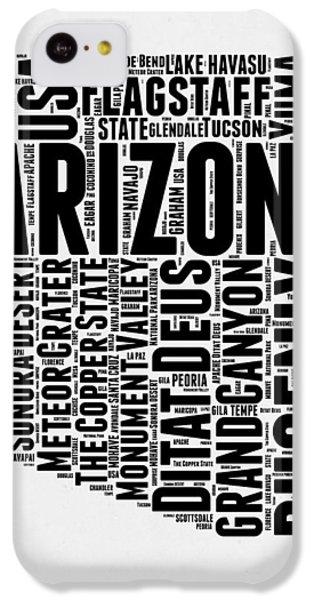 Arizona Word Cloud Map 2 IPhone 5c Case by Naxart Studio