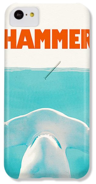 Hammer IPhone 5c Case by Eric Fan