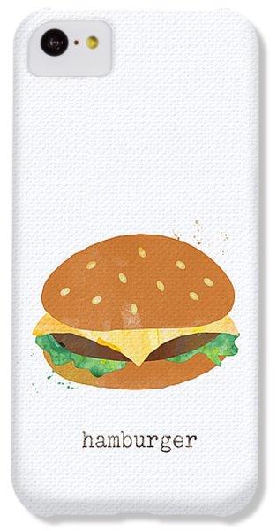 Hamburger IPhone 5c Case by Linda Woods
