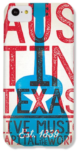 Austin Texas - Live Music IPhone 5c Case