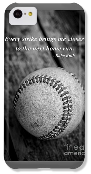 Babe Ruth Baseball Quote IPhone 5c Case