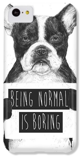Being Normal Is Boring IPhone 5c Case by Balazs Solti