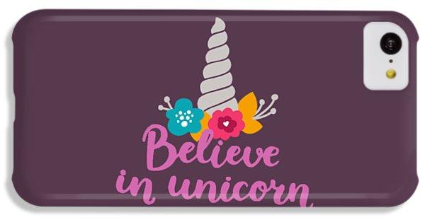 Unicorn iPhone 5c Case - Believe In Unicorn by Edward Fielding