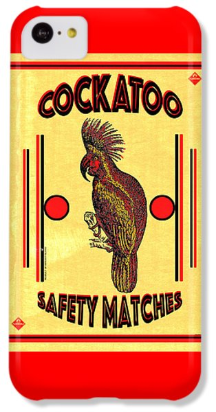 Cockatoo iPhone 5c Case - Cockatoo Safety Matches by Carol Leigh