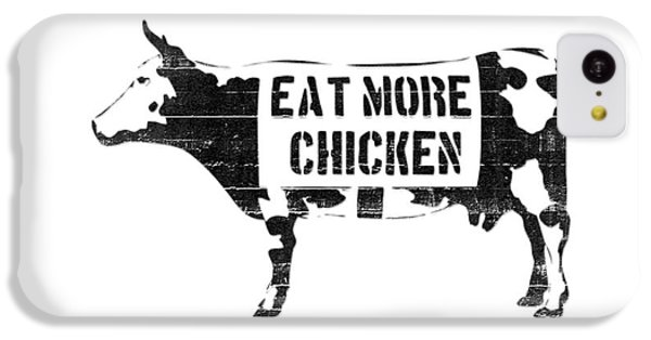 Cow iPhone 5c Case - Eat More Chicken by Pixel  Chimp
