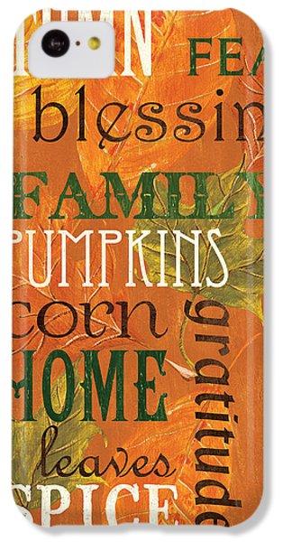 Fall Typography 1 IPhone 5c Case by Debbie DeWitt