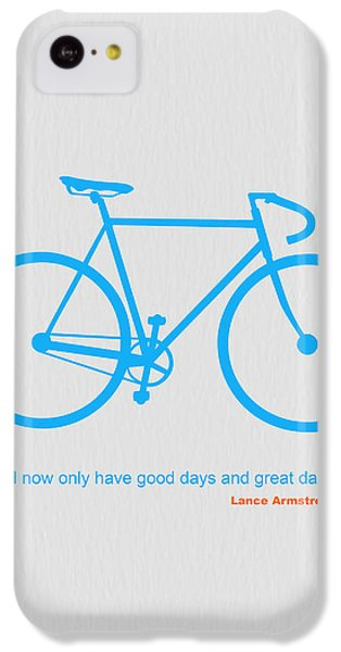 Bicycle iPhone 5c Case - I Have Only Good Days And Great Days by Naxart Studio