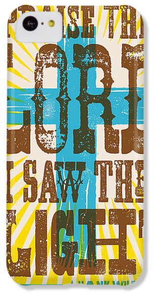 I Saw The Light Lyric Poster IPhone 5c Case