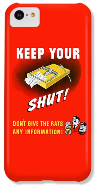 Mouse iPhone 5c Case - Keep Your Trap Shut -- Ww2 Propaganda by War Is Hell Store