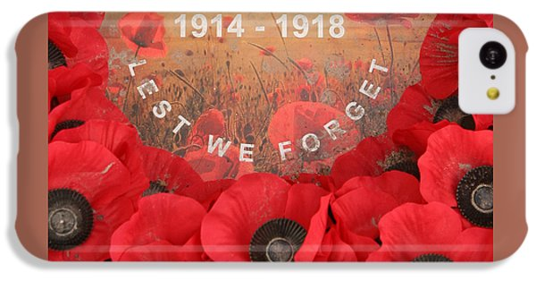Lest We Forget - 1914-1918 IPhone 5c Case