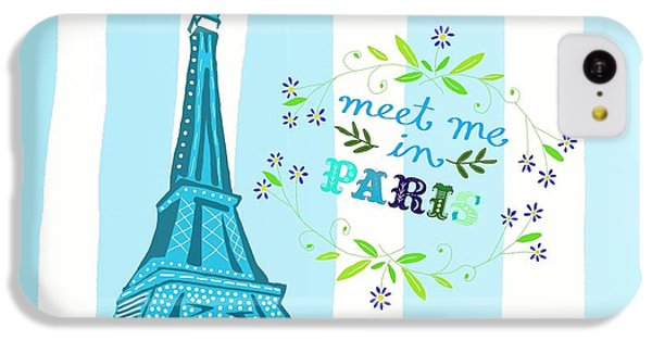 Meet Me In Paris IPhone 5c Case