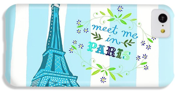 Meet Me In Paris IPhone 5c Case by Priscilla Wolfe