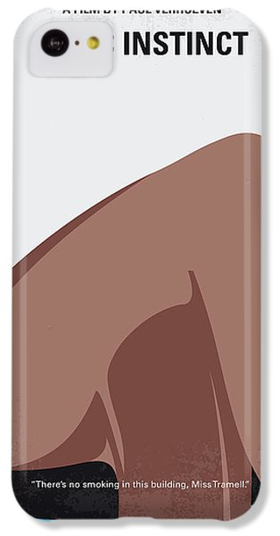 No007 My Basic Instinct Minimal Movie Poster IPhone 5c Case by Chungkong Art