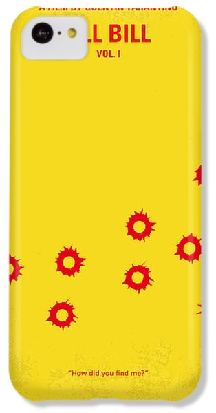 No048 My Kill Bill -part 1 Minimal Movie Poster IPhone 5c Case