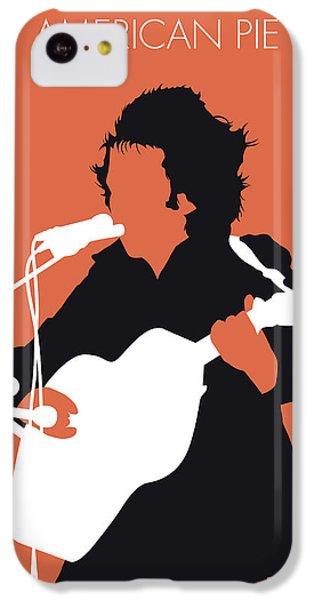Folk Art iPhone 5c Case - No143 My Don Mclean Minimal Music Poster by Chungkong Art