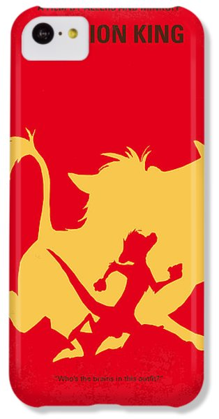 No512 My The Lion King Minimal Movie Poster IPhone 5c Case by Chungkong Art