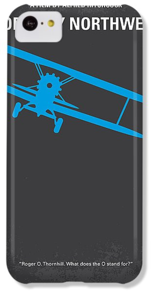 No535 My North By Northwest Minimal Movie Poster IPhone 5c Case by Chungkong Art