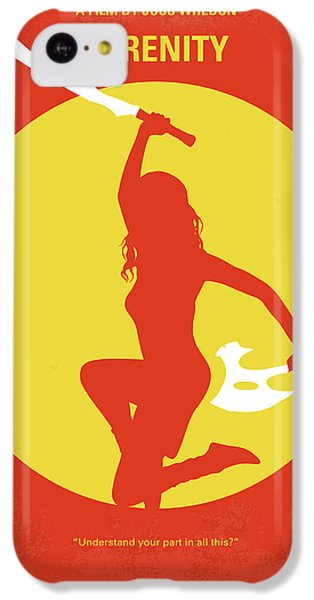 No722 My Serenity Minimal Movie Poster IPhone 5c Case by Chungkong Art