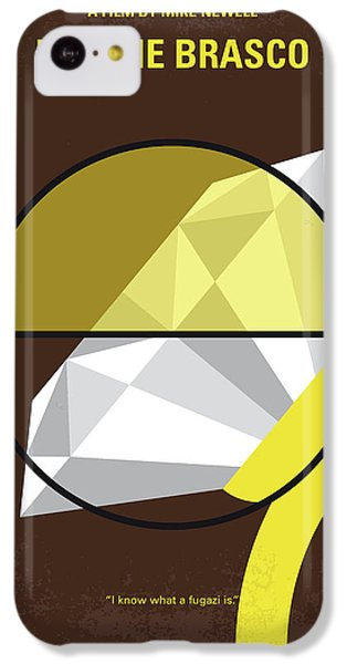 No766 My Donnie Brasco Minimal Movie Poster IPhone 5c Case by Chungkong Art