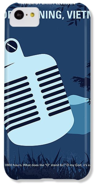 Robin iPhone 5c Case - No811 My Good Morning Vietnam Minimal Movie Poster by Chungkong Art