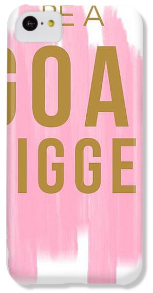 Pink Goal Digger IPhone 5c Case by Elizabeth Taylor