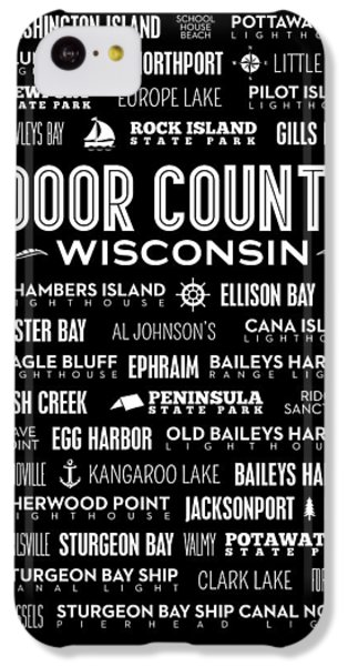 Places Of Door County On Black IPhone 5c Case by Christopher Arndt