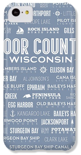 IPhone 5c Case featuring the digital art Places Of Door County On Light Blue by Christopher Arndt