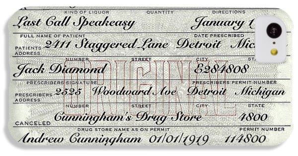 IPhone 5c Case featuring the photograph Prohibition Prescription Certificate Establishments by David Patterson