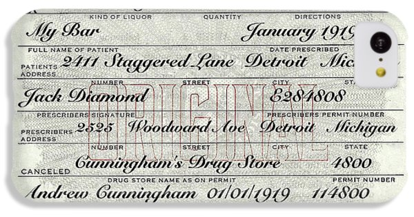 IPhone 5c Case featuring the photograph Prohibition Prescription Certificate My Bar, by David Patterson
