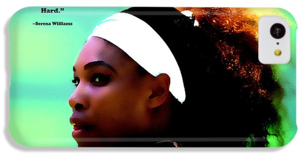 Serena Williams Motivational Quote 1a IPhone 5c Case by Brian Reaves