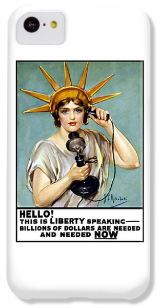 Statue Of Liberty iPhone 5c Case - This Is Liberty Speaking - Ww1 by War Is Hell Store