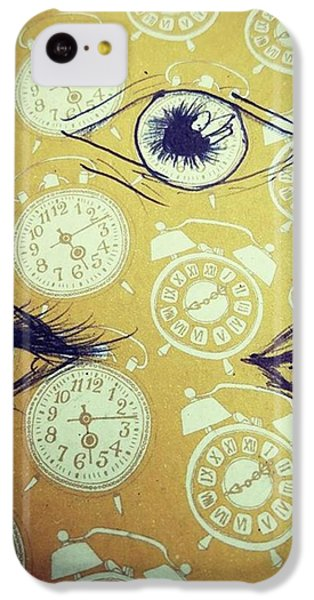iPhone 5c Case - Time Waits For No Man, And Tomorrow Is by Eyeon Energetic