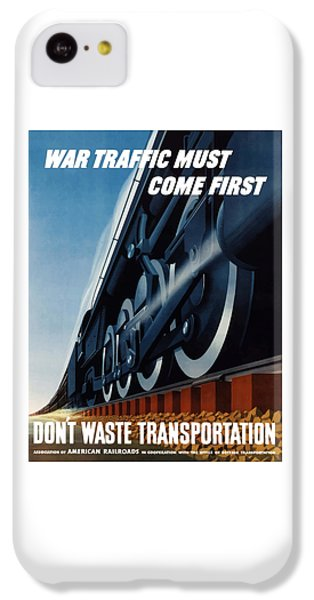 Train iPhone 5c Case - War Traffic Must Come First by War Is Hell Store