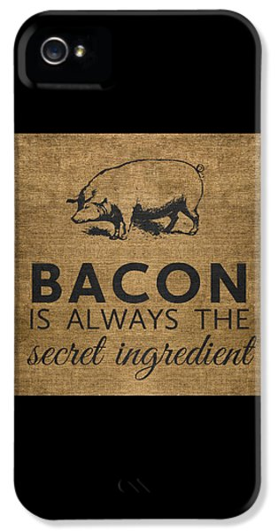 Rural Scenes iPhone 5s Case - Bacon Is Always The Secret Ingredient by Nancy Ingersoll