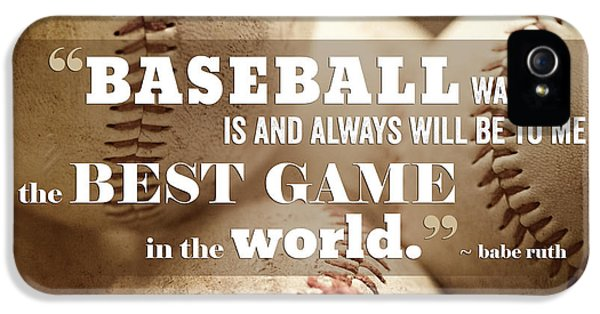 Baseball Print With Babe Ruth Quotation IPhone 5s Case by Lisa Russo