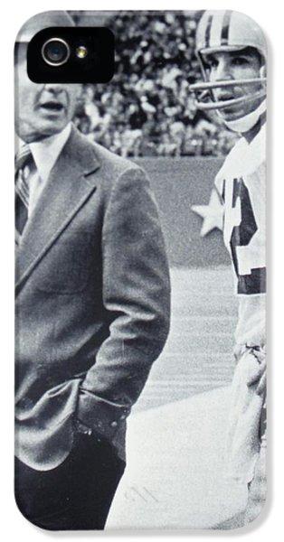 Dallas Cowboys Coach Tom Landry And Quarterback #12 Roger Staubach IPhone 5s Case