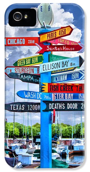 Door County Directional Sign In Egg Harbor IPhone 5s Case by Christopher Arndt
