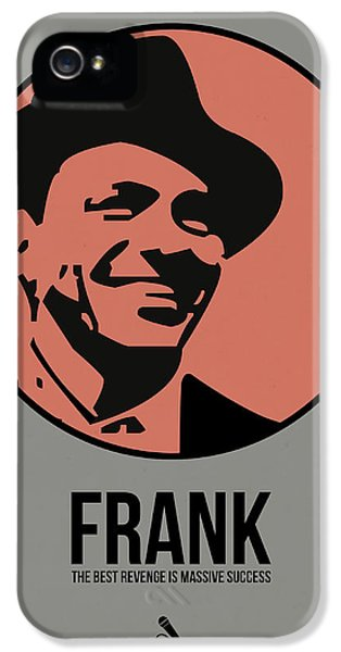 Frank Sinatra iPhone 5s Case - Frank Poster 1 by Naxart Studio