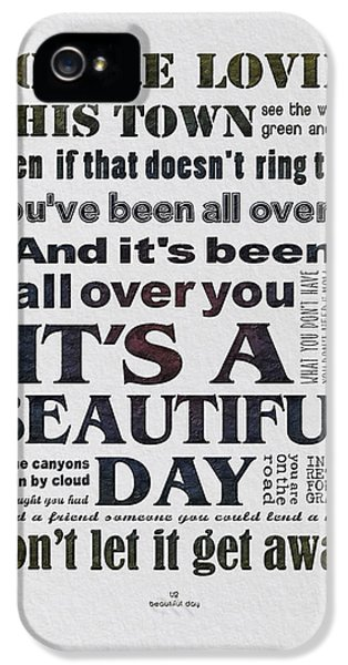 It's A Beautiful Day Typography IPhone 5s Case