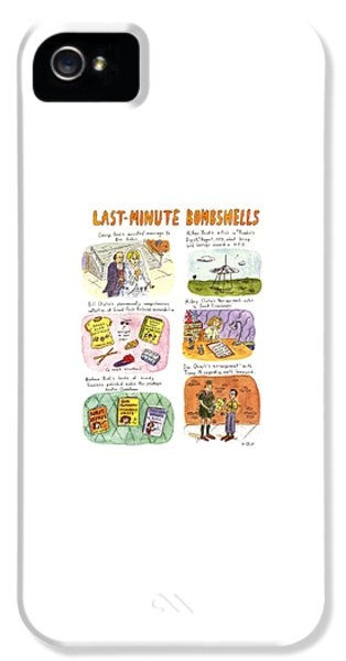 George Bush iPhone 5s Case - Last-minute Bombshells by Roz Chast