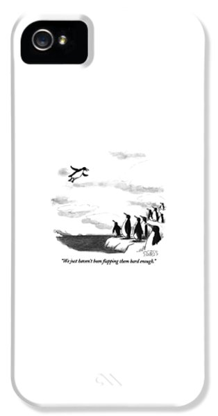 Penguin iPhone 5s Case - We Just Haven't Been Flapping Them Hard Enough by Sam Gross